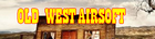 Old West Airsoft